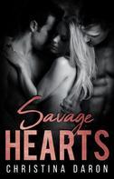 Christina Daron: Savage Hearts ★★★★