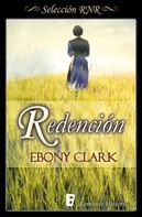 Ebony Clark: Redención
