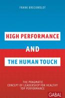 Frank Breckwoldt: High Performance and the Human Touch