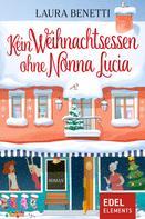 Laura Benetti: Kein Weihnachtsessen ohne Nonna Lucia ★★★★