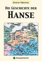Gustav Freytag: Die Geschichte der Hanse ★★★★★