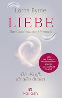 Lorna Byrne: Liebe – Das Geschenk des Himmels ★★★★★