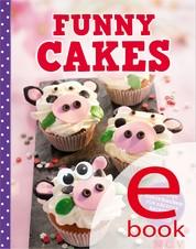 Funny Cakes - Die besten Motivkuchen für kreative Backfeen
