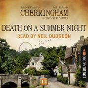 Death on a Summer Night - Cherringham - A Cosy Crime Series: Mystery Shorts 12 (Unabridged)