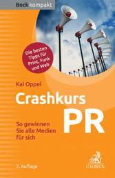 Crashkurs PR - So gewinnen Sie alle Medien für sich