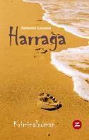 Antonio Lozano: Harraga · Im Netz der Menschenhändler ★★★★