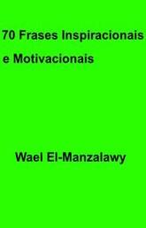 70 Frases Inspiracionais E Motivacionais