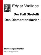 Edgar Wallace: Der Fall Stretelli