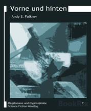 Vorne und hinten - Trilogie – Science Fiction Memoirs