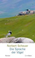 Norbert Scheuer: Die Sprache der Vögel ★★★★