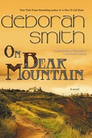 Deborah Smith: On Bear Mountain