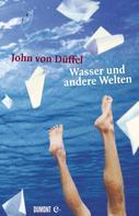 John von Düffel: Wasser und andere Welten ★★★
