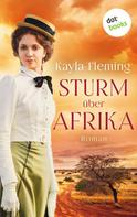 Kayla Fleming: Sturm über Afrika ★★