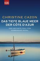 Christine Cazon: Das tiefe blaue Meer der Côte d'Azur ★★★★