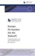 Stiftung Senat der Wirtschaft: Europa fit machen für die Zukunft