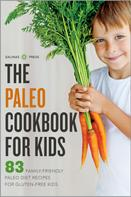 Salinas Press: The Paleo Cookbook for Kids