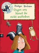 Rüdiger Bertram: Stinktier & Co - Gegen uns könnt ihr nicht anstinken ★★★★★