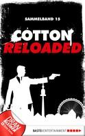 Christian Weis: Cotton Reloaded - Sammelband 15 ★★★★