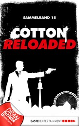 Cotton Reloaded - Sammelband 15 - 3 Folgen in einem Band