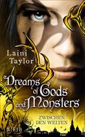 Laini Taylor: Dreams of Gods and Monsters ★★★