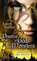Dreams of Gods and Monsters - Zwischen den Welten