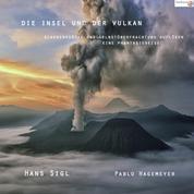 Die Insel und der Vulkan - Glaubenssätze und Selbstüberfrachtung auflösen - Eine Phantasiereise
