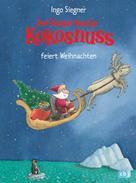 Ingo Siegner: Der kleine Drache Kokosnuss besucht den Weihnachtsmann ★★★★★
