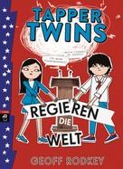 Geoff Rodkey: Tapper Twins - Regieren die Welt ★★★★★