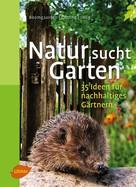 Heike Boomgaarden: Natur sucht Garten ★★★