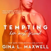 Tempting Her Best Friend - What Happens in Vegas, Book 1 (Unabridged)