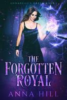 Anna Hill: The Forgotten Royal ★★★