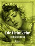Heinrich Heine: Die Heimkehr