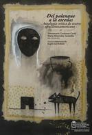 Juana María Cordones: Del palenque a la escena: antología crítica de teatro afrolatinoamericano