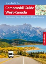 Campmobil Guide West-Kanada - VISTA POINT Reiseführer Reisen Tag für Tag - Die schönsten Touren durch Alberta & British Columbia