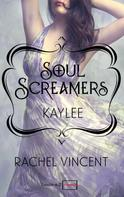 Rachel Vincent: Kaylee: Prequel - Soul Screamers ★★★★