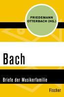 Johann Sebastian Bach: Bach ★★★★