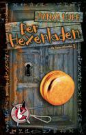 Tanya Huff: Der Hexenladen ★★★★