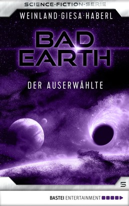Bad Earth 5 - Science-Fiction-Serie