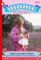 Gitta Holm: Mami Bestseller 14 – Familienroman