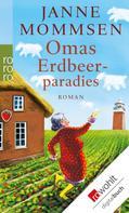 Janne Mommsen: Omas Erdbeerparadies ★★★★
