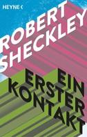 Robert Sheckley: Ein erster Kontakt ★★★★★
