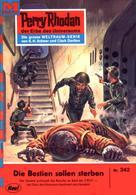 Kurt Mahr: Perry Rhodan 342: Die Bestien sollen sterben ★★★★★