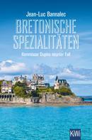 Jean-Luc Bannalec: Bretonische Spezialitäten ★★★★