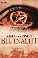 Kim Harrison: Blutnacht ★★★★★