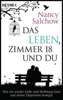 Nancy Salchow: Das Leben, Zimmer 18 und du ★★