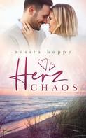Rosita Hoppe: Herzchaos