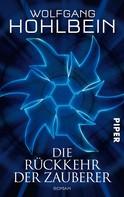 Wolfgang Hohlbein: Die Rückkehr der Zauberer ★★★★