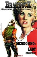 Glenn Stirling: Braddock #18: Mendosino-Lady