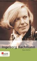 Hans Höller: Ingeborg Bachmann ★★★