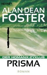 Prisma - Der Homanx-Zyklus - Roman